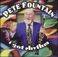 I Got Rhythm von Pete Fountain