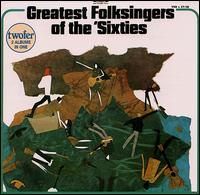 Greatest Folksingers of the '60s von Various Artists