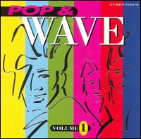 Pop & Wave, Vol. 1 von Various Artists