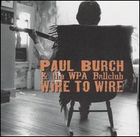 Wire to Wire von Paul Burch