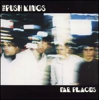 Far Places von Push Kings