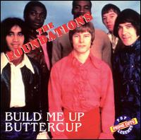 Build Me Up Buttercup von The Foundations