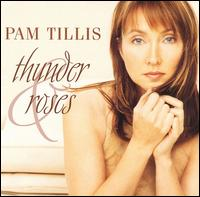 Thunder and Roses von Pam Tillis