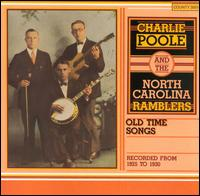 Old Time Songs Recorded from 1925 to 1930 von Charlie Poole