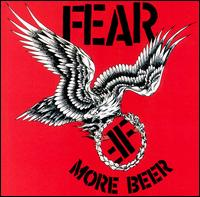 More Beer von Fear