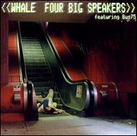 Four Big Speakers von Whale