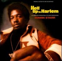 Hell up in Harlem von Edwin Starr