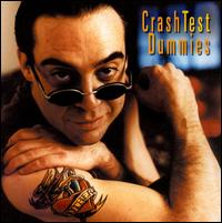 I Don't Care That You Don't Mind von Crash Test Dummies