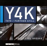 Y4K: Further Still von Tayo