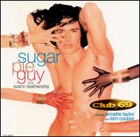 Sugar Pie Guy von Club 69