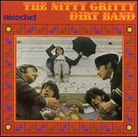 Ricochet von The Nitty Gritty Dirt Band