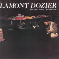 Peddlin' Music on the Side von Lamont Dozier