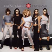 Popstars von Eden's Crush