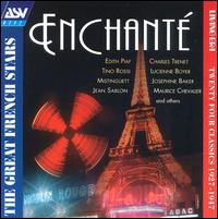 Enchante: The Greatest French Stars 1927-1947 von Various Artists