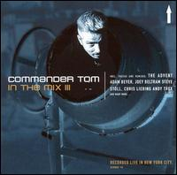 Commander Tom in the Mix, Vol. 3 von Commander Tom