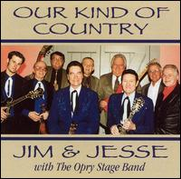 Our Kind of Country von Jim & Jesse