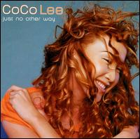Just No Other Way [Japan Bonus Tracks] von CoCo Lee