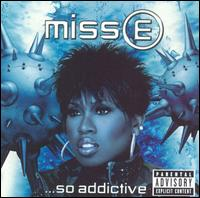 Miss E... So Addictive von Missy Elliott