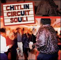 Chitlin Circuit Soul! The Best of Today's Southern Blues von Various Artists