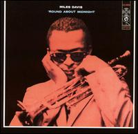 'Round About Midnight [Bonus Tracks] von Miles Davis