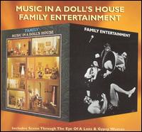 Music in a Doll's House/Family Entertainment von Family