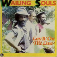 Lay It on the Line von Wailing Souls