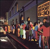 8:30 [Japan 2CD] von Weather Report