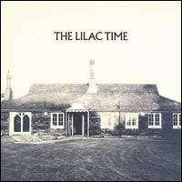 Lilac Time von The Lilac Time