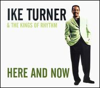 Here and Now von Ike Turner