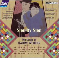 Side by Side: The Songs of Harry Woods von Various Artists