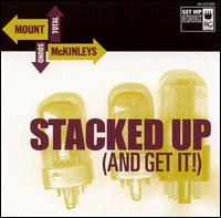 Stacked up (And Get It!) von Mount McKinleys