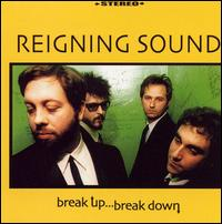 Break Up Break Down von The Reigning Sound