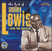 Best of Smiley Lewis: I Hear You Knocking von Smiley Lewis