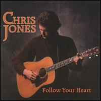 Follow Your Heart von Chris Jones
