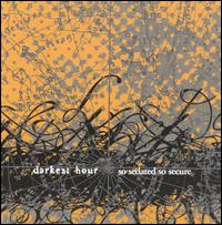 So Sedated, So Secure von Darkest Hour