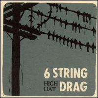 High Hat von 6 String Drag