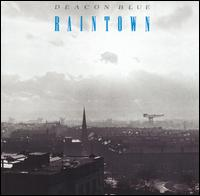 Raintown von Deacon Blue