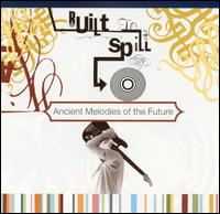 Ancient Melodies of the Future von Built to Spill