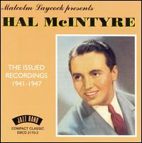 Issued Recordings: 1941-1947 von Hal McIntyre