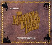 Best of the Marshall Tucker Band: The Capricorn Years von The Marshall Tucker Band