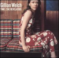 Time (The Revelator) von Gillian Welch
