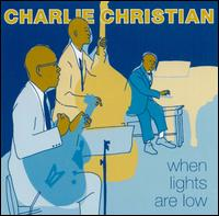 When the Lights Are Low von Charlie Christian