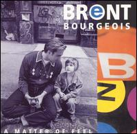 Matter of Feel von Brent Bourgeois