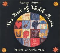 Putumayo Presents the Best of World, Vol. 1: World Vocal von Various Artists
