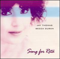 Song for Rita von Jay Thomas