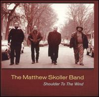 Shoulder to the Wind von Matthew Skoller