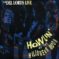 Howlin' at the Halloween Moon von The Del-Lords