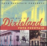 Pete Fountain Presents the Best of Dixieland von Pete Fountain