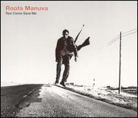 Run Come Save Me von Roots Manuva