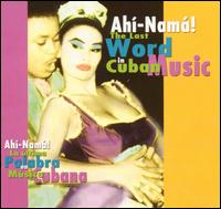 Last Word in Cuban Music von Various Artists